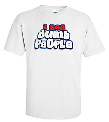 Variation DUMB1TWS of Logoz USA I See Dumb People T Shirt B00U7YIR0Y 3264