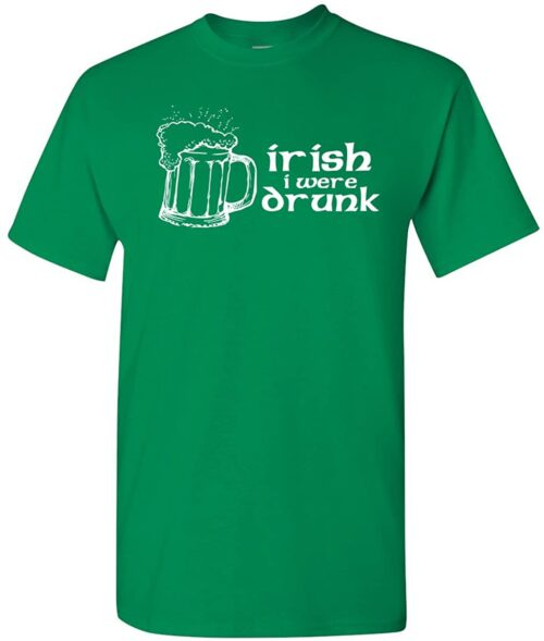 Variation IRISHWERETRGX of Logoz USA Irish I were Drunk T Shirt B00U7TIMK4 3234