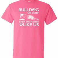 Variation LogozBulldogHaterTPS of Bulldog So Cute Even The Haters Like Us B07K1LBCDY 2940