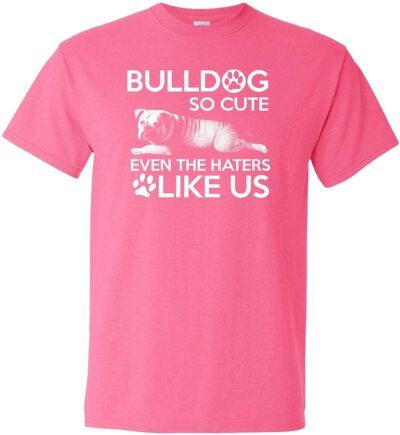 Variation LogozBulldogHaterTPXL of Bulldog So Cute Even The Haters Like Us B07K1LBCDY 2954