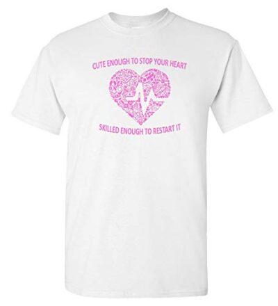 Variation LogozNurseHeartTWS of Logoz USA Nurse Cute Enough to Stop Your Heart T Shirt B07JQYTX1R 2796