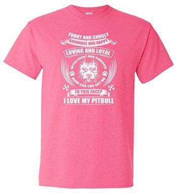 Logoz USA Pitbull Funny and Snugly Adorable and Happy T Shirt Home